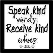 speak kind